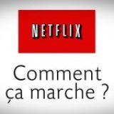Vidéo : comprendre Netflix en six questions